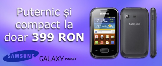 Samsung Galaxy Pocket la 399 lei